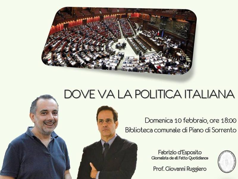 """Piano di Sorrento/ """"Dove va la politica"""": il giornalista del Fatto Quotidiano Fabrizio d'Esposito intervistato da Giovanni Ruggiero"""